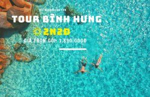 Tour Bình Hưng 2N2Đ – Khám phá đảo Bình Hưng – Lặn ngắm san hô – BBQ hải sản – Hang Rái – Vườn Nho Ninh Thuận