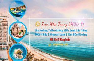 Tour Nha Trang 3N3Đ – Mùa hè mát mẻ nơi biển xanh cát trắng – Hành trình tham quan 4 đảo |  Vinpear Land | Tắm bùn khoáng