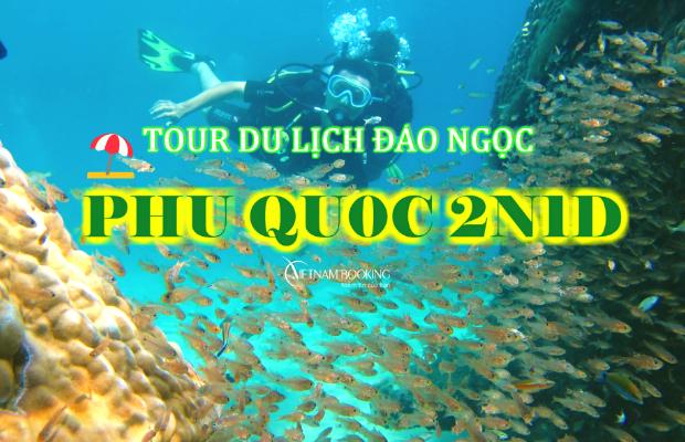 Tour Du Lịch Phú Quốc 2 Ngày 1 Đêm – Hành Trình Khám Phá Đông Đảo, Nam Đảo