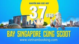 Scoot: Thoả mãn nhu cầu xê dịch, bay Singapore chỉ từ 37 USD