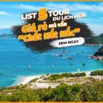 Top 5 tour du lịch trong nước khởi hành từ Tp.HCM được nhiều người quan tâm nhất