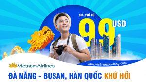 Vietnam Airlines mở đường bay mới Đà Nẵng – Busan khứ hồi chỉ từ 99 USD