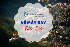 Đặt vé máy bay đi Điện Biên giá rẻ