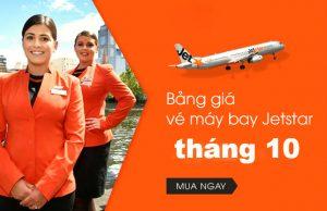Bảng giá vé máy bay Jetstar Pacific tháng 10 chỉ từ 58.000Đ