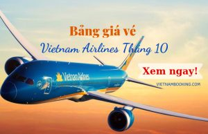 Bảng giá vé máy bay Vietnam Airlines tháng 10, chỉ từ 390.000Đ