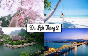 """Tháng 2 nên đi du lịch nước nào? Ở đâu đẹp nhất? TOP địa điểm đẹp """"quên lối về"""" trong và ngoài nước Việt Nam"""