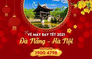 Vé máy bay Tết 2021 Đà Nẵng đi Hà Nội giá rẻ