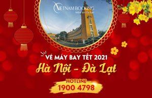 Vé máy bay Tết 2021 Hà Nội đi Đà Lạt rẻ nhất | Chỉ từ 149.000Đ