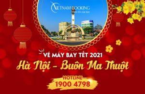 Vé máy bay Tết 2021 Hà Nội đi Buôn Ma Thuột giá rẻ