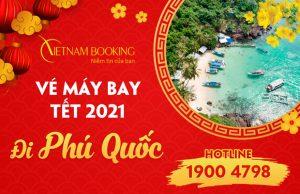 Vé máy bay Tết 2021 đi Phú Quốc giá rẻ