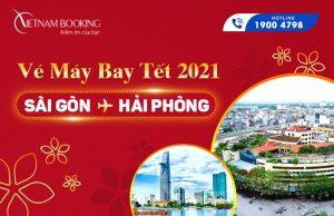Vé máy bay Tết 2021 Sài Gòn đi Hải Phòng giá rẻ