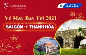 Vé máy bay Tết 2021 Sài Gòn đi Thanh Hóa giá rẻ