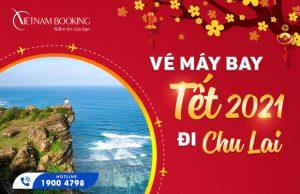 Vé máy bay Tết 2021 đi Chu Lai giá rẻ