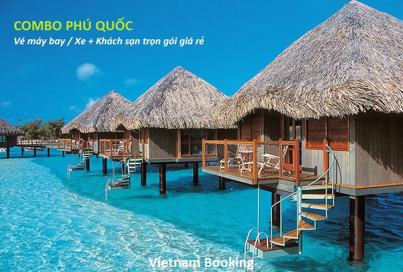 Combo khách sạn và vé máy bay Phú Quốc