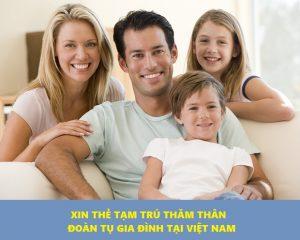 Hướng dẫn xin thẻ tạm trú ký hiệu TT cho thân nhân người nước ngoài