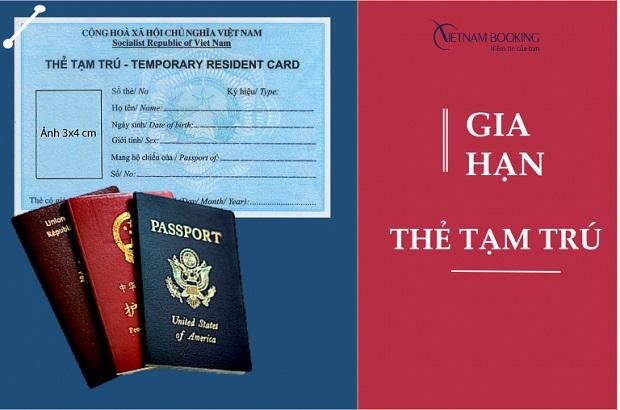 Thủ tục gia hạn thẻ tạm trú cho người nước ngoài cực dễ