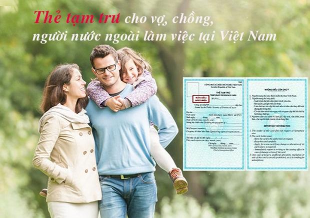 Làm thẻ tạm trú cho vợ, chồng là người nước ngoài