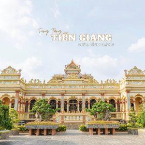 """""""Bật mí"""" những địa điểm du lịch Tiền Giang được du khách check – in nhiều nhất"""