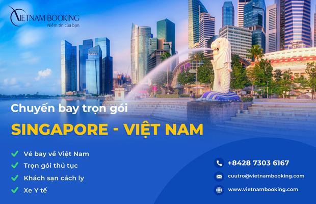 Chuyến bay từ Singapore về Việt Nam | Khởi hành Tháng 9