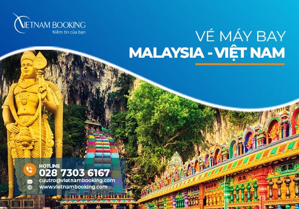 Cập nhật các chuyến bay từ Malaysia về Việt Nam, lịch bay mới nhất tháng 9/2021