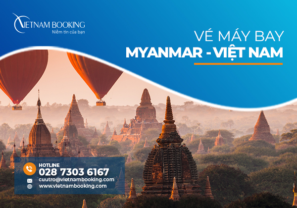 Vé máy bay từ Myanmar về Việt Nam – Lịch chuyến bay tháng 9/2021