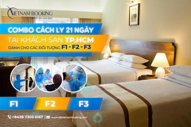 Combo khách sạn cách ly 21 ngày dành cho các F1, F2, F3 tại TP.HCM