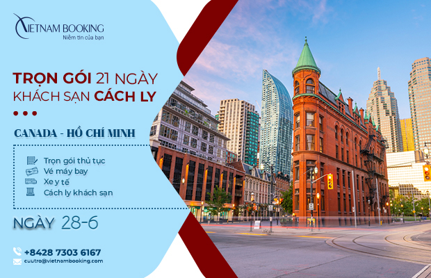 Chuyến bay từ Canada về Việt Nam ngày 24/6, Trọn gói vé máy bay + khách sạn cách ly