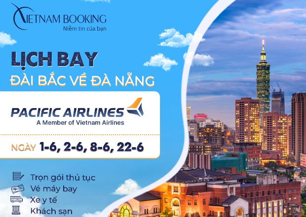 Chuyến bay từ Đài Loan về Việt Nam   Lịch Bay Tháng 6
