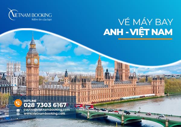 Vé máy bay từ Anh về Việt Nam | Thông tin lịch bay tháng 9