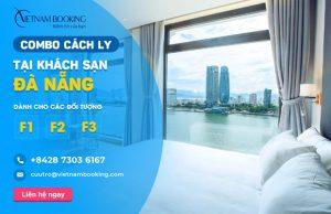 Đặt khách sạn cách ly cho F1 F2 F3 tại Đà Nẵng – Danh sách và bảng giá chi tiết