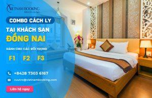 Đặt khách sạn cách ly cho F1 F2 F3 tại Đồng Nai – Danh sách và bảng giá chi tiết