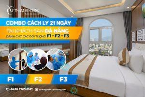 Combo khách sạn cách ly có thu phí dành cho F1 F2 F3 tại Đà Nẵng