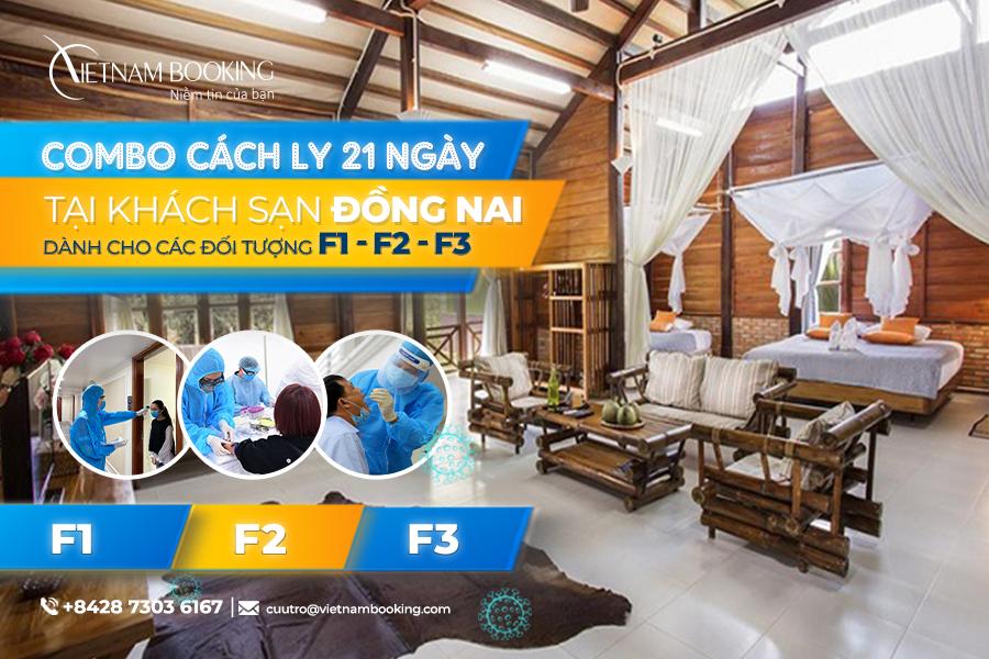 Danh sách khách sạn hỗ trợ cách ly có thu phí dành cho F1 F2 F3 tại Đồng Nai