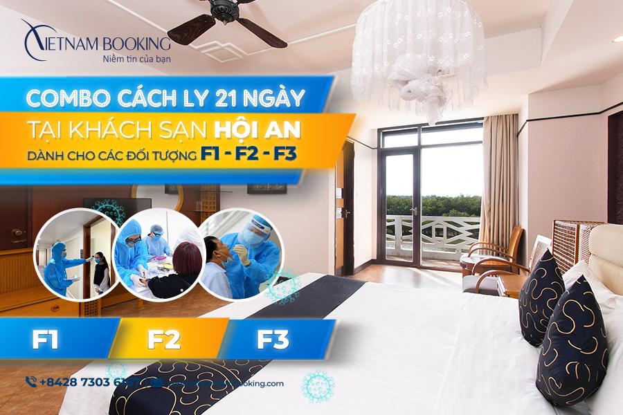 Danh sách khách sạn hỗ trợ cách ly có thu phí dành cho F1 F2 F3 tại Hội An