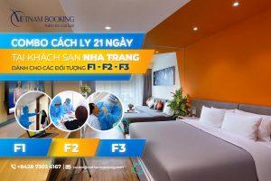 Combo khách sạn cách ly có thu phí dành cho F1 F2 F3 tại Nha Trang