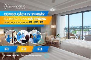 Combo khách sạn  cách ly có thu phí dành cho F1 F2 F3 tại Hải Phòng