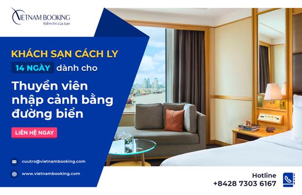 Khách sạn cách ly dành cho thuyền viên về bằng đường biển tại TP.HCM