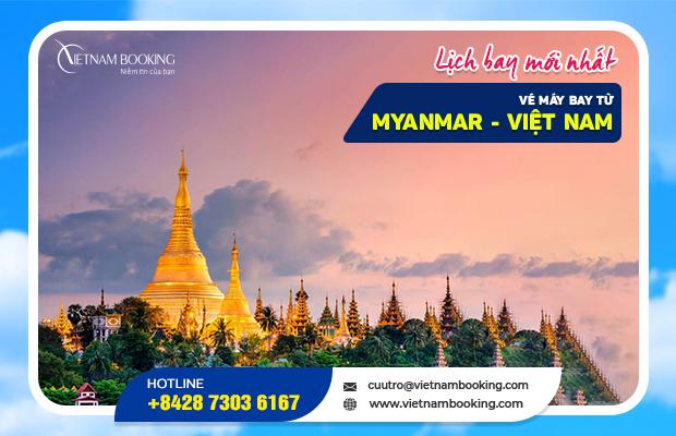 Vé máy bay từ Myanmar về Việt Nam – Lịch chuyến bay tháng 11/2021