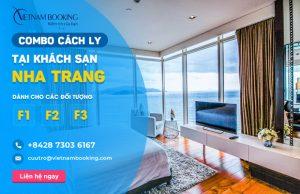 Đặt khách sạn cách ly cho F1 F2 F3 tại Nha Trang – Danh sách và bảng giá chi tiết
