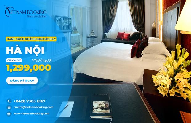 Danh sách 21 khu cách ly y tế tập trung tại khách sạn Hà Nội có thu phí