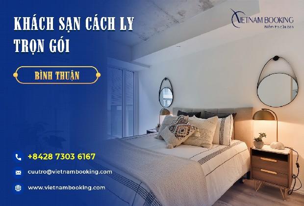 Danh sách khách sạn cách ly tại Bình Thuận 14 ngày