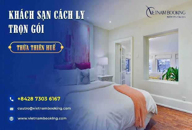 Đặt khách sạn cách ly tại Thừa Thiên Huế trọn gói
