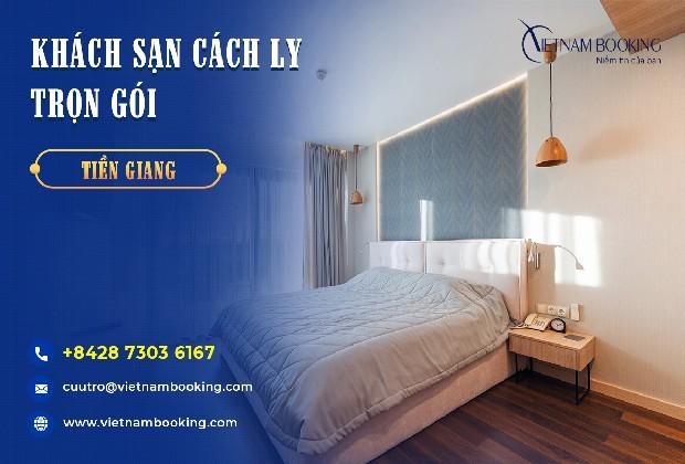 Đặt phòng khách sạn cách ly Tiền Giang trọn gói