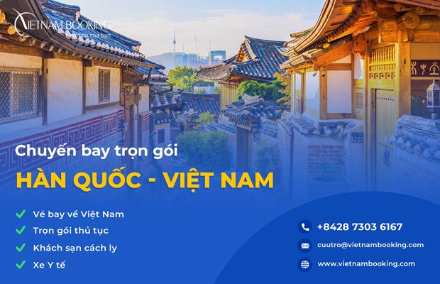 Chuyến bay từ Hàn Quốc về Việt Nam | Lịch bay hàng tháng