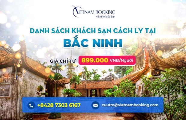 Đặt khách sạn cách ly tại Bắc Ninh