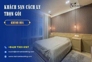 Đặt khách sạn cách ly tại Khánh Hòa – Danh sách và bảng giá chi tiết