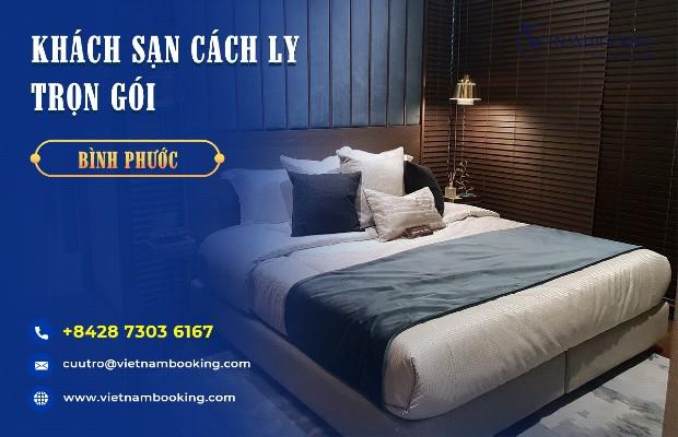 Đặt khách sạn cách ly tại Bình Phước