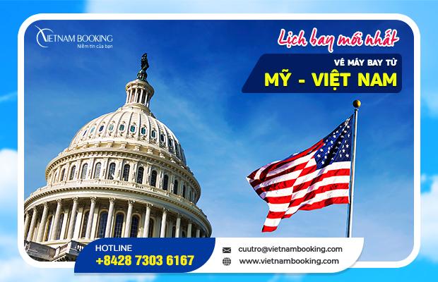 Vé máy bay từ Mỹ về Việt Nam – Lịch bay mới nhất 2021