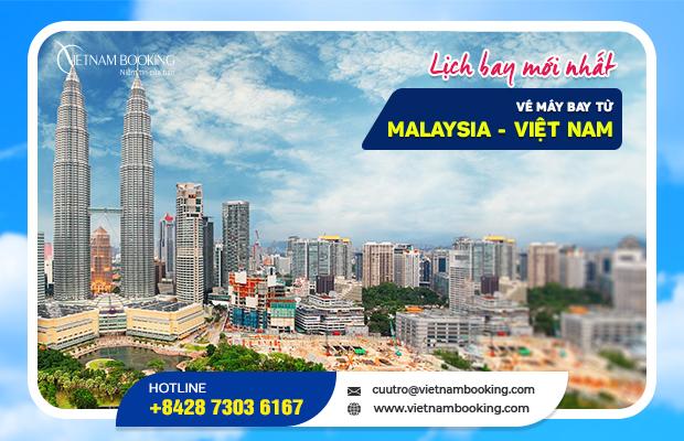 Cập nhật các chuyến bay từ Malaysia về Việt Nam, lịch bay tháng 10/2021