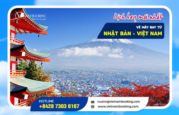 Vé máy bay từ Nhật Bản về Việt Nam, thông tin chuyến bay 2021